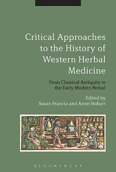 Critical Approaches To The History Of Western Herbal Medicine