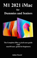 M1 2021 IMac for Dummies and Seniors
