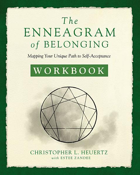 The Enneagram of Belonging Workbook