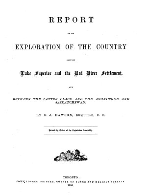 Report on the Exploration of the Country Between Lake Superior and the Red River Settlement PDF