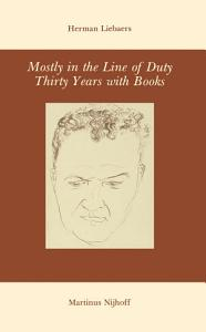 Mostly in the Line of Duty PDF