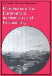 Phosphorus in the Enviroment: Its Chemistry and Biochemistry