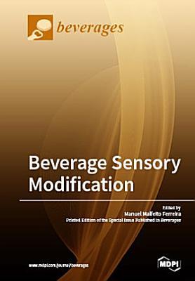 Beverage Sensory Modification