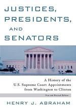 Justices, Presidents, and Senators