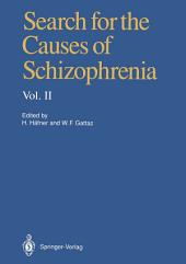 Search for the Causes of Schizophrenia: Volume 2