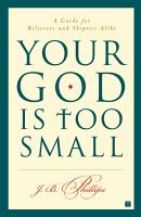 Your God Is Too Small PDF