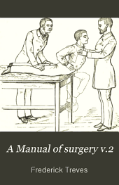 A Manual of surgery: Volume 2