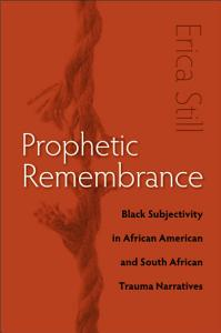 Prophetic Remembrance