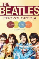 The Beatles Encyclopedia  Everything Fab Four PDF