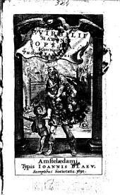 P. Vergilii Maronis Opera Cum Notis Thomae Farnabii