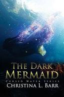 Download The Dark Mermaid Book