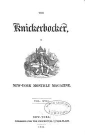 The Knickerbocker: Or, New-York Monthly Magazine, Volume 17