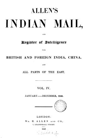 Allen s Indian Mail and Register of Intelligence for British   Foreign India  China    All Parts of the East PDF