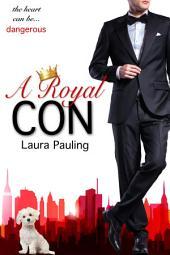 A Royal Con
