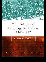 The Politics of Language in Ireland 1366 1922 PDF