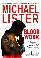 Blood Work: a John Jordan Mystery Book 12
