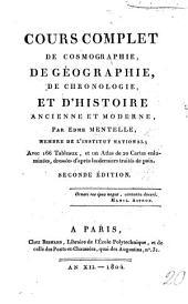 Cours complet de Cosmographie, de Géographie, de Chronologie et d'Histoire ancienne et moderne. Seconde édition. 4 vol. & Supplement to: Volume2