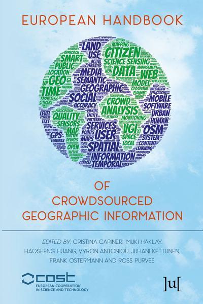 Download European Handbook of Crowdsourced Geographic Information Book