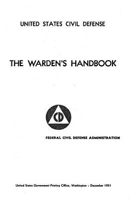 The Warden s Handbook PDF