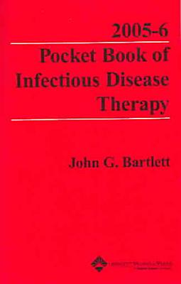2005-6 Pocket Book of Infectious Disease Therapy