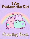 I Am Pusheen the Cat Coloring Book PDF