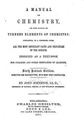 A Manual of Chemistry, on the Basis of Dr. Turner's Elements of Chemistry
