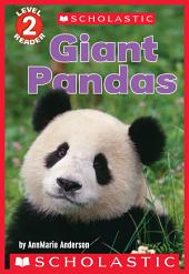 Giant Pandas (Scholastic Reader, Level 2)