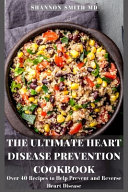 The Ultimate Heart Disease Prevention Cookbook PDF
