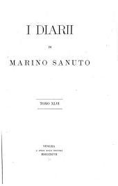 I diarii di Marino Sanuto: (MCCCCXCVI-MDXXXIII) dall' autografo Marciano ital. cl. VII codd. CDXIX-CDLXXVII, Volume 46
