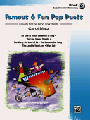 Famous & Fun Pop Duets, Bk 2: 6 Duets for One Piano, Four Hands