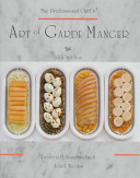 The Professional Chef S Art Of Garde Manger