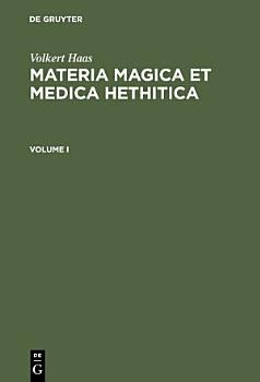 Materia Magica et Medica Hethitica PDF