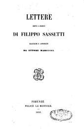 Lettere edite e inedite di Filippo Sassetti