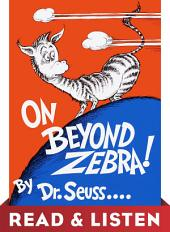 On Beyond Zebra! Read & Listen Edition