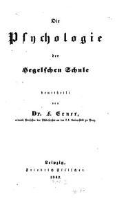 Die Psychologie der Hegelschen Schule: Band 1