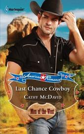 Last Chance Cowboy: A Single Dad Romance
