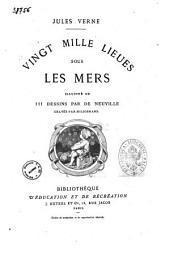 Les voyages extraordinaires par Jules Verne: Vingt mille lieues sous les mers
