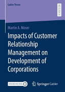 Impacts of Customer Relationship Management on Development of Corporations