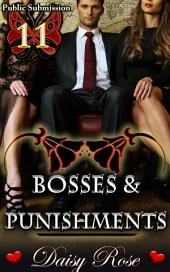 "Bosses & Punishments: Book 11 of ""Public Submission"""