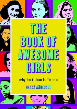 The Book of Awesome Girls PDF