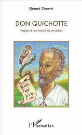 Don Quichotte: Visages d'une morale en proverbes