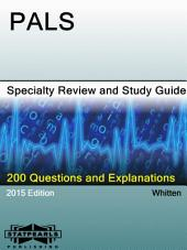PALS Specialty Review and Study Guide: A Series from StatPearls