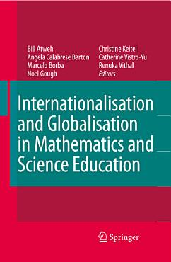 Internationalisation and Globalisation in Mathematics and Science Education PDF