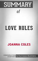 Summary of Love Rules  How to Find a Real Relationship in a     PDF