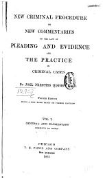 New Criminal Procedure: General and elementary, complete in itself