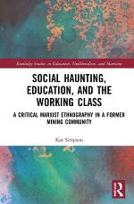 Social Haunting, Education, and the Working Class