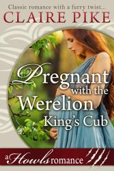 Pregnant With The Werelion King S Cub Book PDF