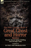 The First Leonaur Book of Great Ghost and Horror Stories PDF
