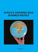 Africaís Growing Role in World Politics