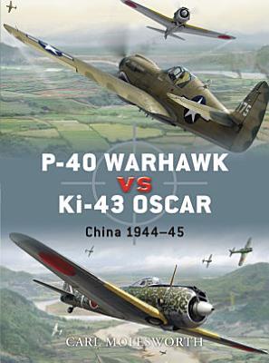 P 40 Warhawk vs Ki 43 Oscar